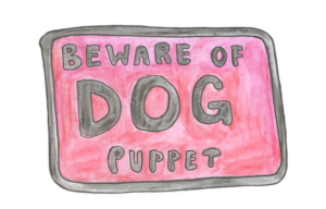 Beware of dog puppet